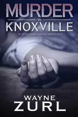 Murder in Knoxville