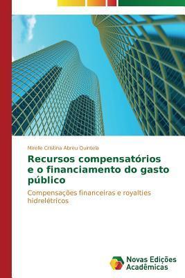 Recursos compensatórios e o financiamento do gasto público