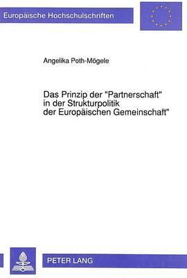 Das Prinzip der «Partnerschaft» in der Strukturpolitik der Europäischen Gemeinschaft