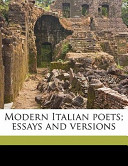 Modern Italian Poets; Essays and Versions