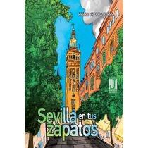 Sevilla en tus zapatos
