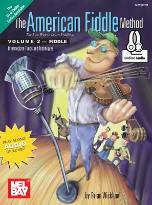 The American Fiddle Method Fiddle