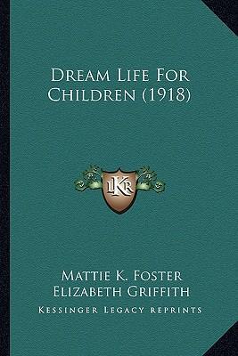 Dream Life for Children (1918)