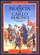 In Francia con Carlo Magno