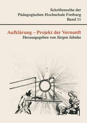 Aufklärung - Projekt Der Vernunft