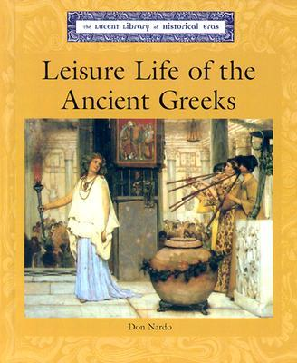Leisure Life of the Ancient Greeks