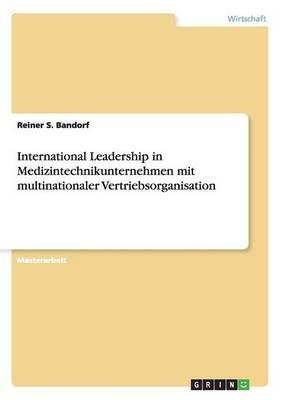 International Leadership in Medizintechnikunternehmen mit multinationaler Vertriebsorganisation