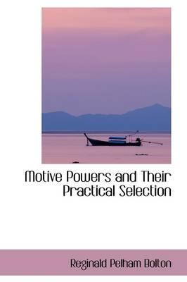 Motive Powers and Their Practical Selection