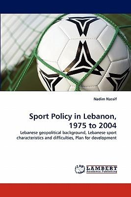 Sport Policy in Lebanon, 1975 to 2004