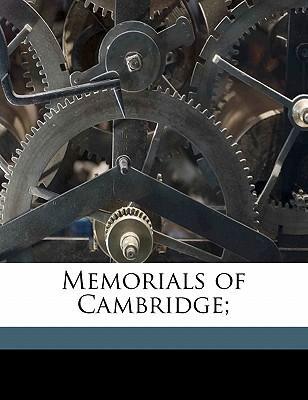 Memorials of Cambridge;
