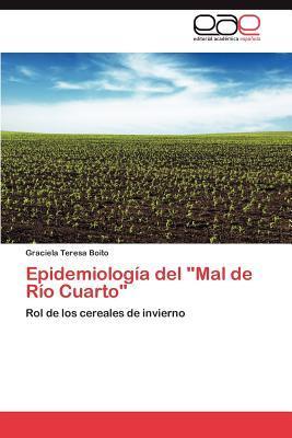 """Epidemiología del """"Mal de Río Cuarto"""""""