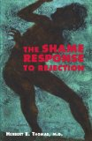 The Shame Response to Rejection