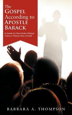 The Gospel According to Apostle Barack