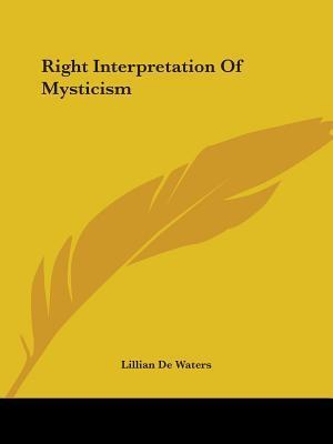 Right Interpretation of Mysticism
