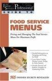 The Food Service Professionals Guide to Food Service Menus
