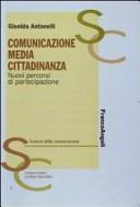 Comunicazione, media, cittadinanza. Nuovi percorsi di partecipazione