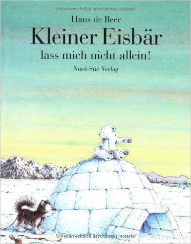 Kleiner Eisbär, lass mich nicht allein, Lars!