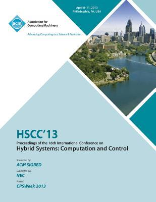 HSCC 13 Proceedings of the 16th International Conference on Hybrid Systems