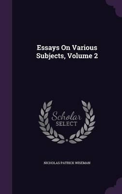 Essays on Various Su...
