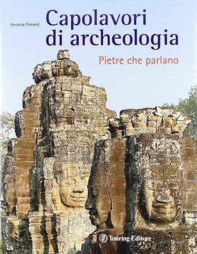 Capolavori di archeologia