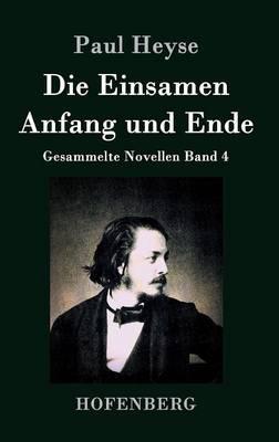 Die Einsamen / Anfang und Ende
