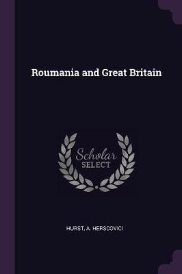 Roumania and Great Britain