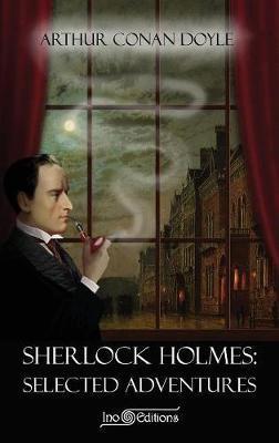 Sherlock Holmes - Selected Adventures (Ino Editions)