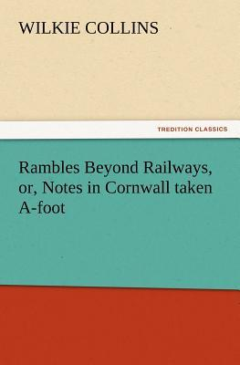 Rambles Beyond Railw...