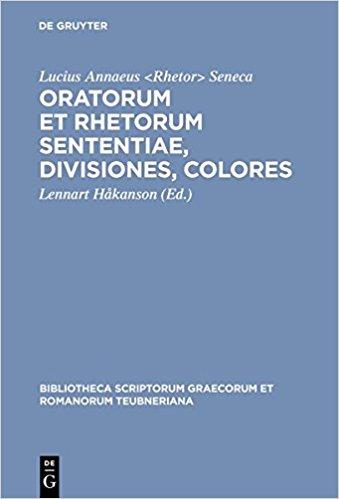Oratorum et rhetorum sententiae, divisiones, colores