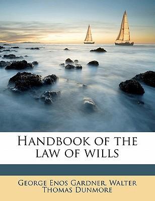 Handbook of the Law of Wills