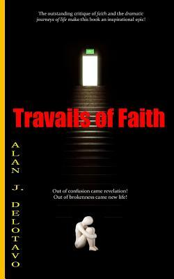 Travails of Faith
