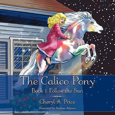 The Calico Pony