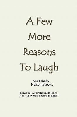 A Few More Reasons to Laugh