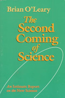 The Second Coming of Science