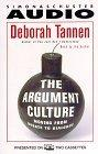 The ARGUMENT CULTURE MOVING FROM DEBATE TO DIALOGU