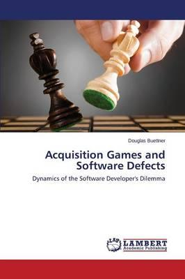 Acquisition Games and Software Defects
