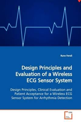 Design Principles and Evaluation of a Wireless ECG Sensor System