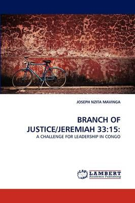 BRANCH OF JUSTICE/JEREMIAH 33