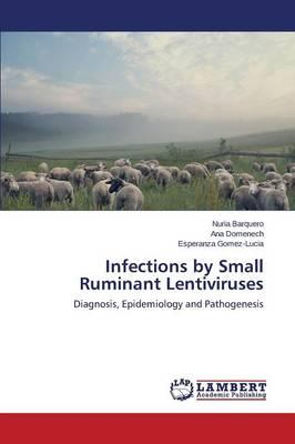 Infections by Small Ruminant Lentiviruses