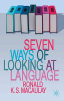 Seven Ways of Looking at Language