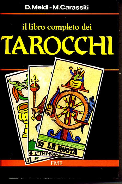 Il libro completo dei Tarocchi