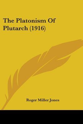 The Platonism of Plutarch (1916)
