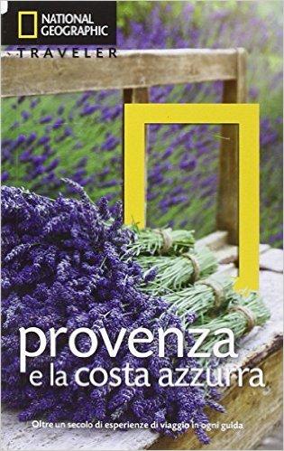 Provenza e la Costa Azzurra