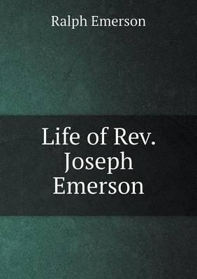 Life of REV. Joseph Emerson