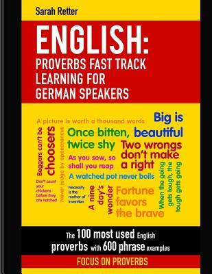 English Proverbs Fast Track Learning for German Speakers