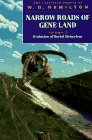 Narrow Roads of Gene Land