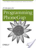 20 Recipes for Programming PhoneGap
