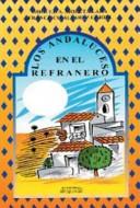 Los Andaluces en el Refranero