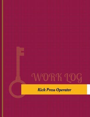 Kick-Press Operator ...