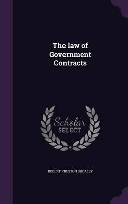 The Law of Government Contracts